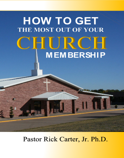 How to Get the Most Out of Your Church Membership
