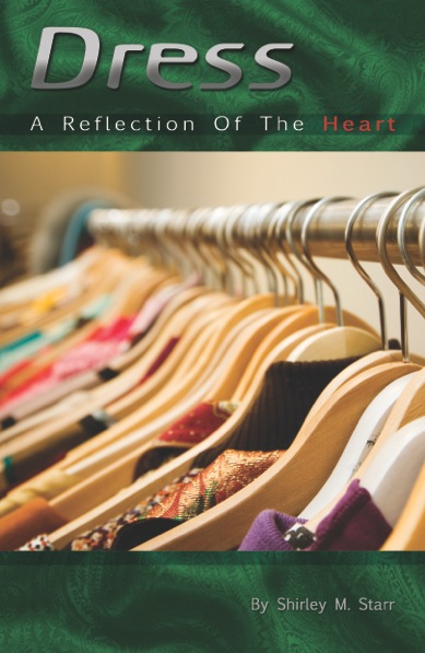 Dress – A Reflection of the Heart