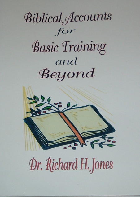 Biblical Accounts for Basic Training and Beyond