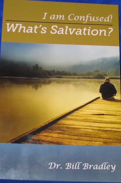 I am Confused!  What's Salvation?