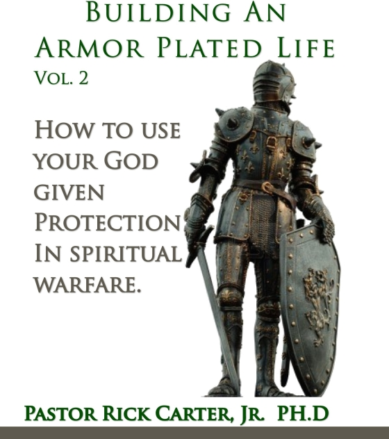 Building an armor plated life volume 2